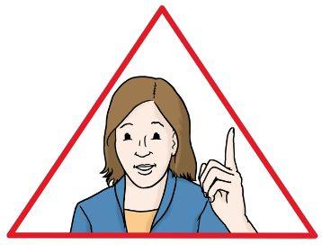 Zeichnung einer Frau in einem roten Dreieck, die den Zeigefinger hebt; © Lebenshilfe für Menschen mit geistiger Behinderung Bremen e.V.,  Illustrator Stefan Albers, Atelier Fleetinsel, 2013.